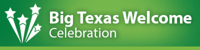 Big Texas Welcome Celebration